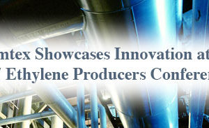 Imtex Showcases Innovation at 2017 Ethylene Producers Conference